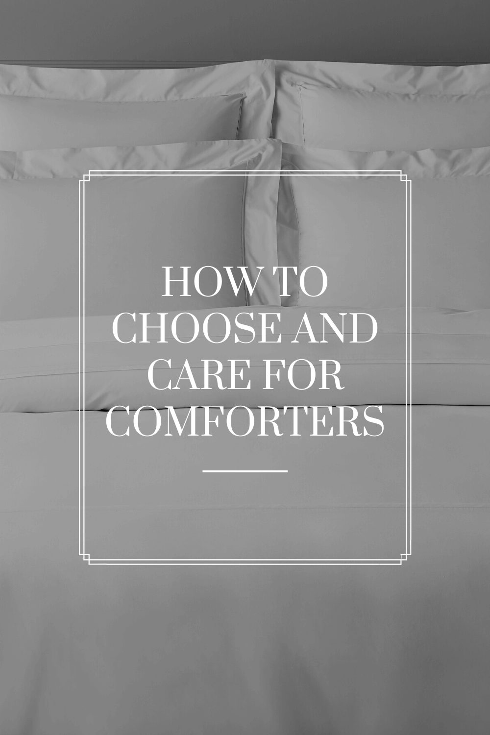 How to Choose and Care for a Comforter